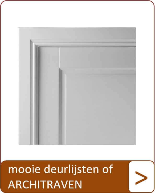 Mooie deurlijsten of architraven